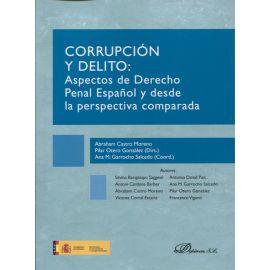Corrupción y  delito: aspectos de Derecho Penal Español y desde la perspectica comparada