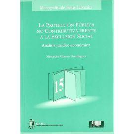 Protección pública no contributiva frente a la exclusión social