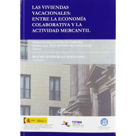 Viviendas vacacionales: entre la economía colaborativa y la actividad mercantil