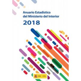 Anuario Estadístico del Ministerio del Interior 2018