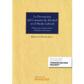Prevención del Consumo de Alcohol en el Medio Laboral Obligaciones Empresariales y Medidas Preventivas