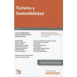 Turismo y Sostenibilidad. Monografía 40 Asociada a la Revista de Derecho Patrimonial