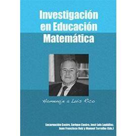 Investigación en Educación Matemática Homenaje a Luis Rico