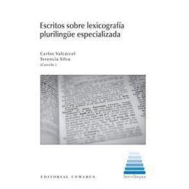 Escritos sobre Lexicografía Plurilingüe Especializada