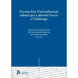 Un Nou Dret d´arrendaments Urbans per a Afovorir l´accés a l´habitatge