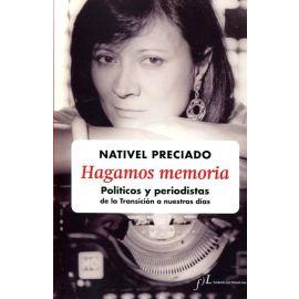 Hagamos memoria: políticos y periodistas de la transición a nuestros días