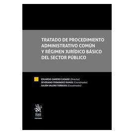 Tratado de Procedimiento Administrativo Común y Régimen Jurídico Básico del Sector Público