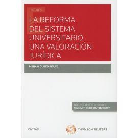 La Reforma del Sistema Universitario. Una Valoración Jurídica