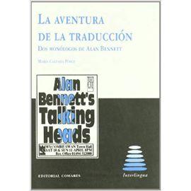 Aventura de la Traducción. Dos Monólogos de Alan Bennett.