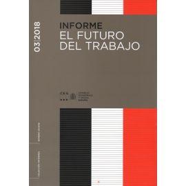 Informe 03/2018. El Futuro del Trabajo