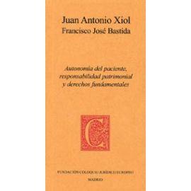 Autonomía del Paciente, Responsabilidad Patrimonial y Derechos Fundamentales.