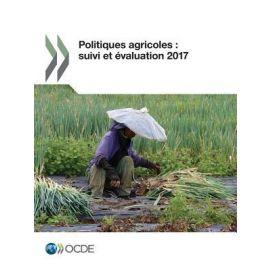 Politiques Agricoles: Suivi et Evalualtion 2017