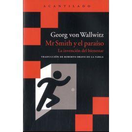 Mr Smith y el paraíso. La invención del bienestar