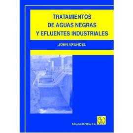 Tratamientos de Aguas Negras y Efluentes Industriales