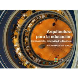 Arquitectura para la Educación Composición, Creatividad y Docencia