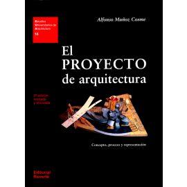 Proyecto de Arquitectura. Concepto, Proceso y Representación