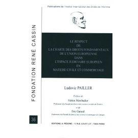 Respect de la Charte des Droits Fondamentaux de l'Union Européenne dans l'Espace Judiciaire Européen en Matiere Civile et Commerciale