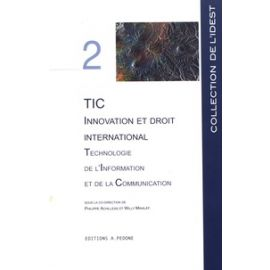 TIC Innovation et droit International Technologie de L'information et de la Communication