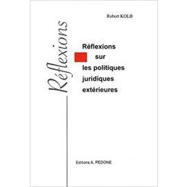 Réflexions sur les politiques juridiques extérieures
