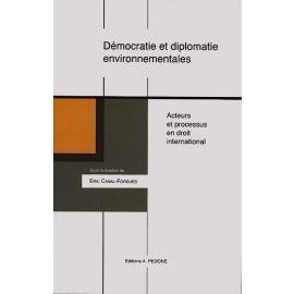 Démocratie et diplomatie environnementales