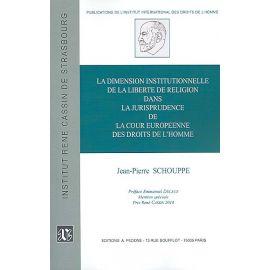 Dimension institutionnelle de la liberté de religion dans la jurisprudence de la Cour europénne des droits de l'homme