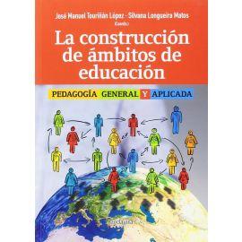Construcción de Ámbitos de Educación Pedagogía General y Aplicada