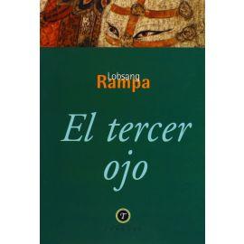 Tercer Ojo. Autobiografía de un Lama Tibetano