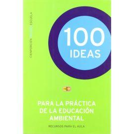 100 ideas pra la práctica de la educación ambiental