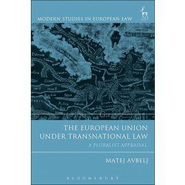 European Union under Transnational Law A Pluralist Appraisal