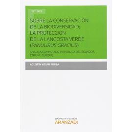 Sobre la Conservación de la Biodiversidad: La Protección de la Langosta Verde (Panulirus Gracilis) Análisis Comparado (República del Ecuador, España,