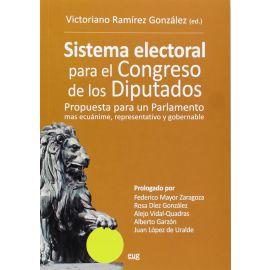 Sistema Electoral para el Congreso de los Diputados. Propuesta para un Parlamento más Ecuánime, Representativo y Gobernable