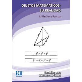 Objetos Matemáticos, su Realidad