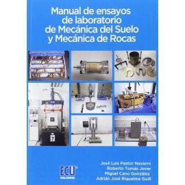 Manual de Ensayos de Laboratorio de Mecánica del Suelo y                                             Mecánica de Rocas