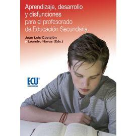 Aprendizaje, Desarrollo y Disfunciones para el Profesorado                                           de Educación Secundaria.