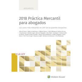 2018 Práctica Mercantil para Abogados                                                                Los Casos más Relevantes en 2017 de los Grandes Despachos