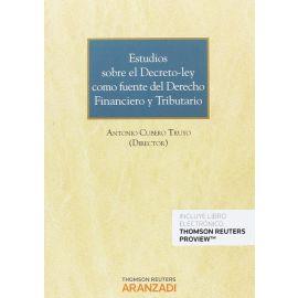 Estudios sobre el Decreto-Ley como Fuente del Derecho. Financiero y Tributario