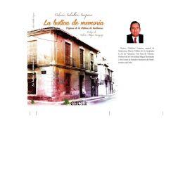Botica de Memoria. Páginas de la Historia de Santomera