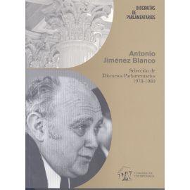 Antonio Jimenez Blanco. Selección de Discursos Parlamentario 1978-1980