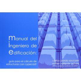 Manual del Ingeniero de Edificación: Guía para el Cálculo de Estructuras con Cypecad.