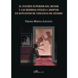 Interés superior del menor y las medidas civiles a adoptar en supuestos de violencia de género