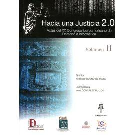 Hacia una Justicia 2.0. Vol. II Actas del XX Congreso Iberoamericano de Derecho e Informática