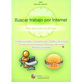 Buscar Trabajo Por Internet. Plan de Acción en 30 Días.