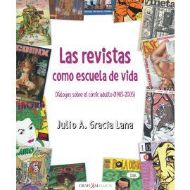 Revistas como escuela de vida. Diálogos sobre el cómic adulto (1985-2005)