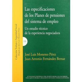 Especificaciones de los Planes de Pensiones del Sistema de Empleo. Un Estudio Técnico de la Experiencia Negociadora
