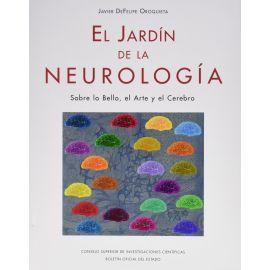Jardín de la Neurología. Sobre lo Bello, el Arte y el Cerebro