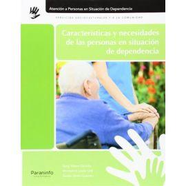 Caracteristicas y Necesidades de las Personas en Situación de Dependencia