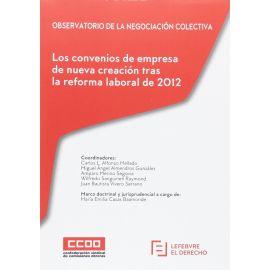Convenios de Empresa de Nueva Creación tras la Reforma Laboral de 2012