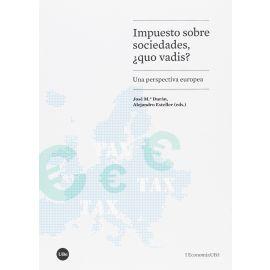 Impuesto sobre sociedades, ¿Quo vadis? Una perspectiva europea