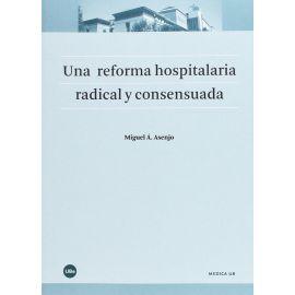 Reforma Hospitalaria Radical y Consensuada
