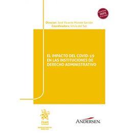 Impacto del COVID-19 en las Instituciones de Derecho Administrativo (Abogacía práctica)